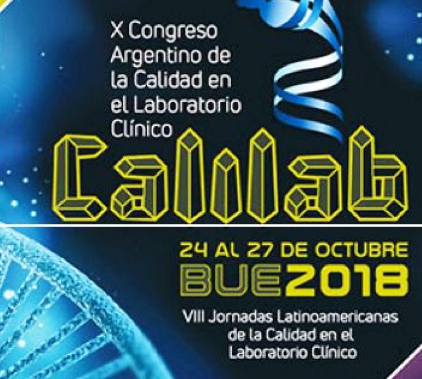 10° Edición del Congreso Argentino de La Calidad en el Laboratorio Clínico - CALILAB 2018.